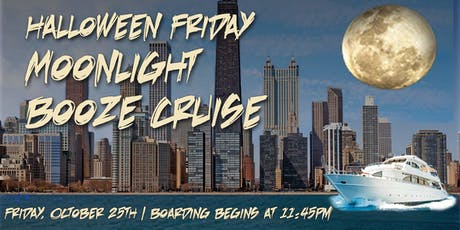 Yacht Party Chicago Halloween Friday Moonlight Booze Cruise on October 25th tickets