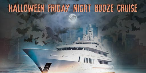 Halloween Friday Night Booze Cruise on November 1st