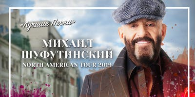 Mikhail Shufutinsky in Montreal | Михаил Шуфутинский (Prices in US Dollars)
