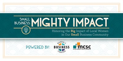 2019 Small Business Mighty Impact: Honoring the BIG Impact of Local Women in Small Business