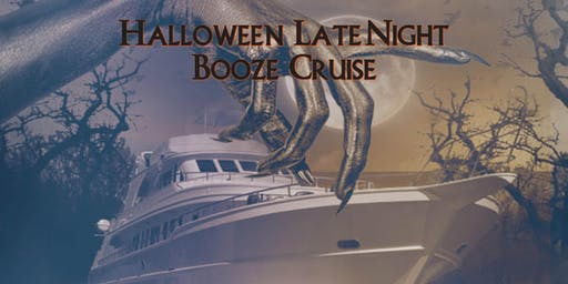 Halloween Late Night Booze Cruise on October 31st