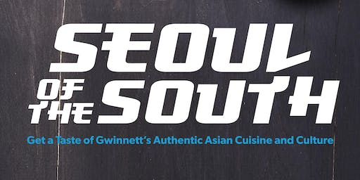 Seoul of the South Korean Restaurant Tour 2019