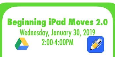 3-5 Beginning iPad Moves 2.0