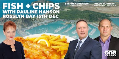 Fish and Chips with Pauline Hanson in Yeppoon