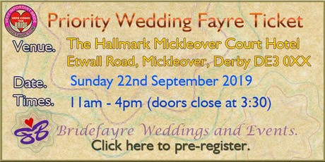 2019 Mickleover Court Hotel Summer Wedding Fayre tickets