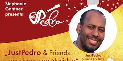 JustPedro & Friends en víspera de Navidad