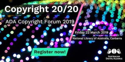 Copyright 20/20 – Australian Digital Alliance Copyright Forum 2019