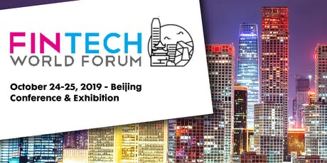 FinTech World Forum - Beijing tickets