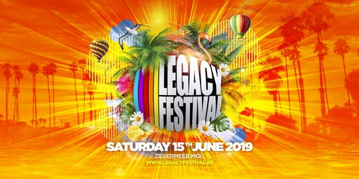Legacy Festival 2019 - Early Bird