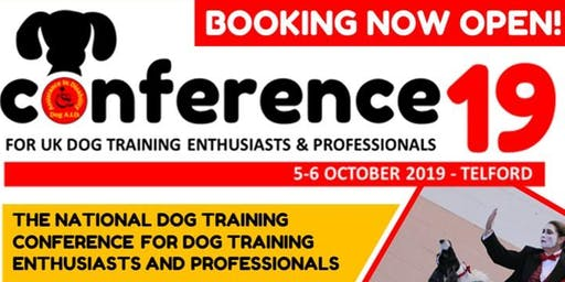 Conference19 for UK Dog Training Enthusiasts and Professionals