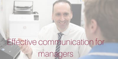 Effective Communication Skills for Managers - Southampton
