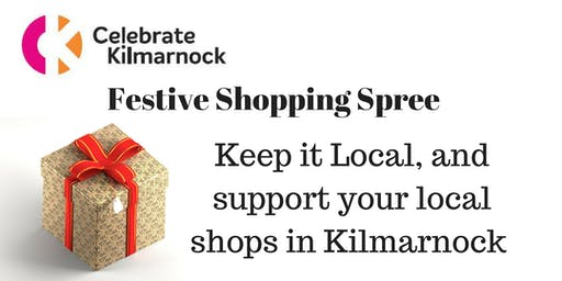 Celebrate Kilmarnock Festive Shopping Spree