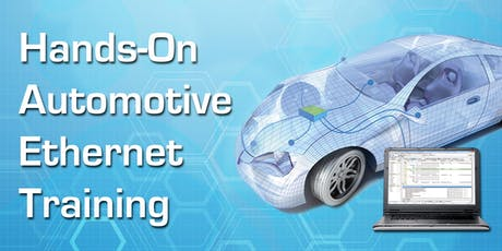 Hands-On Automotive Ethernet Training - ICS HQ tickets