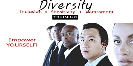 Individual DIVERSITY, INCLUSION, SENSITIVITY & HARASSMENT SKILLS TRAINING. tickets