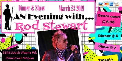 An Evening With Rod Stewart Dinner and Tribute Show