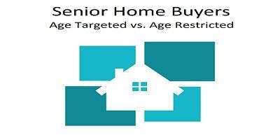 Senior Home Buyers - Age Targeted vs Age Restricted - FREE 3 Hour CE Atlanta - Airport Area