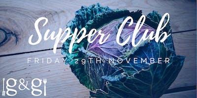 Gluts & Gluttony Seasonal Supper Club - 29th November 2019