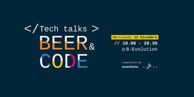 Tech Talks: Beer & Code