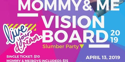 Mommy and Me Vision Board Slumber Party