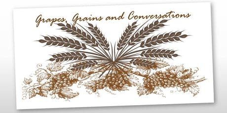 Grapes, Grains and Conversations  tickets