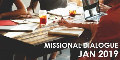 MISSIONAL DIALOGUE JAN 2019