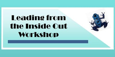 Leading from the Inside Out Workshop