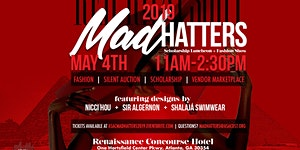 2019 Mad Hatters Scholarship Luncheon and Fashion...
