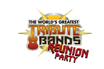 The World's Greatest Tribute Bands REUNION PARTY tickets