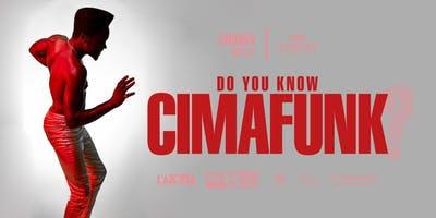 Do You Know CIMAFUNK ?