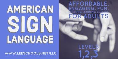 American Sign Language - ASL - Level 3 @LCPEC EAST Entrance