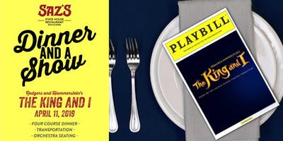 Saz's Dinner and a Show - Rodgers & Hammerstein's The King & I