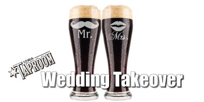 Iowa Taproom Wedding Takeover - January 27th