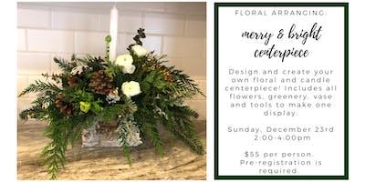 Merry & Bright Winter Floral Centerpiece Workshop