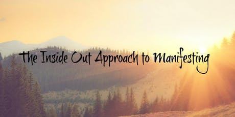 The Inside Out Approach to Manifesting tickets