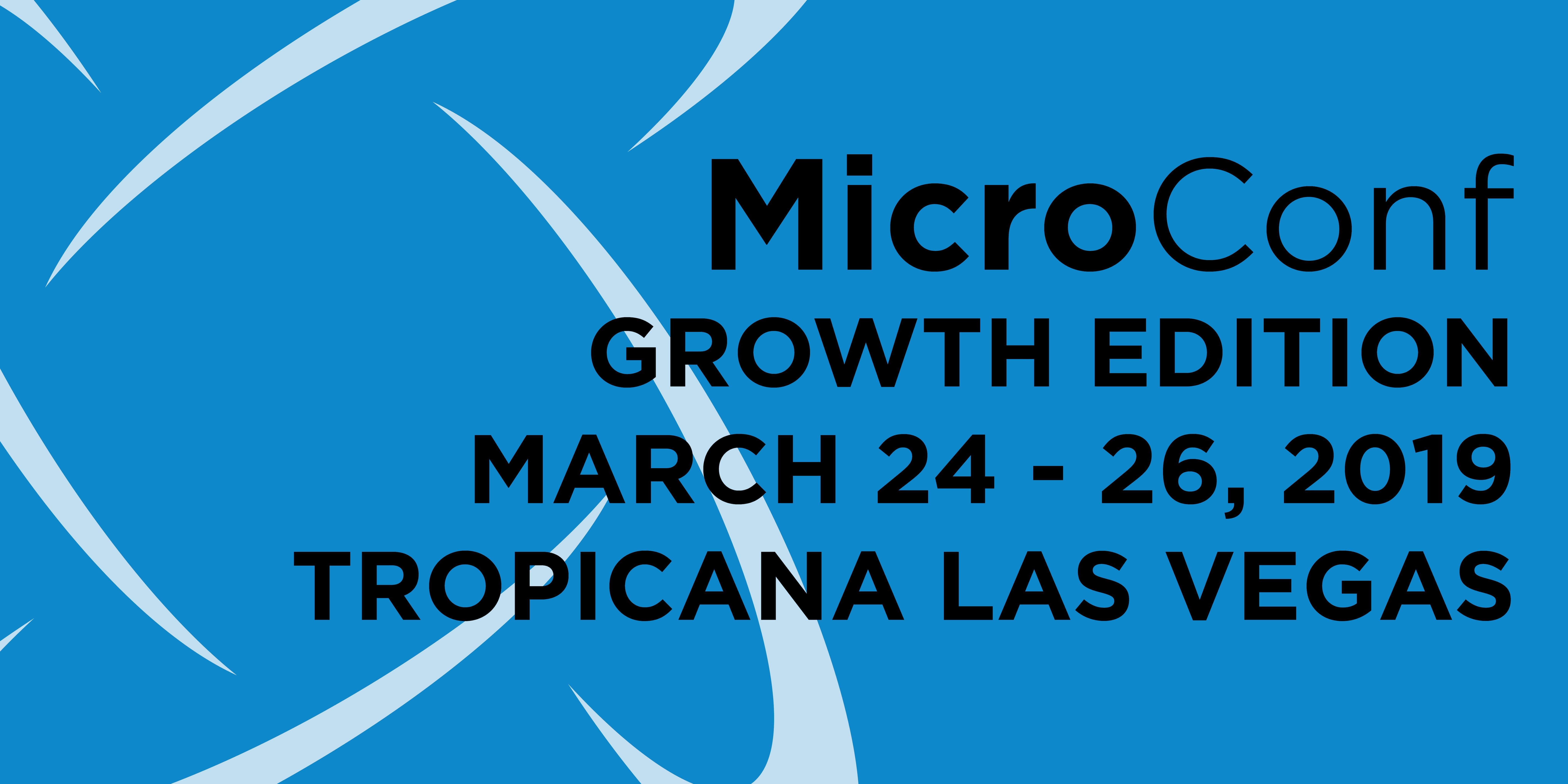 MicroConf: Growth Edition 2019