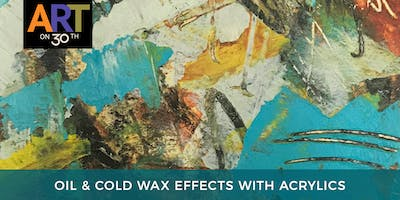 Oil & Cold Wax Effects with Acrylics Workshop