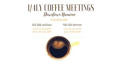 FEB 1/4ly Coffee Meetings - Downtown Nanaimo