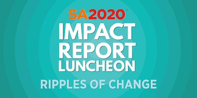 2018 SA2020 Impact Report Luncheon