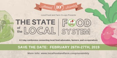 10th Annual Assembly: The State of the Local Food System