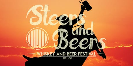 4th Annual Steers & Beers Whiskey and Beer Festival tickets