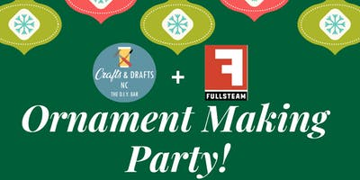 Ornament Making at Fullsteam