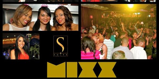 SATURDAY NIGHT MIXX @ SUITE LOUNGE : Ultimate Professional Hide Out