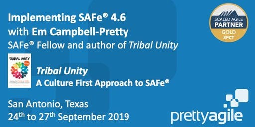 Implementing SAFe 4.6 with SAFe Program Consultant (SPC4) certification - San Antonio, TX