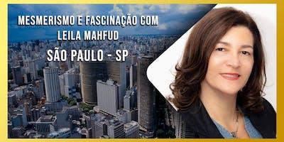 Mesmerismo e Fascinação com Leila Mahfud - Módulo 1 - São Paulo