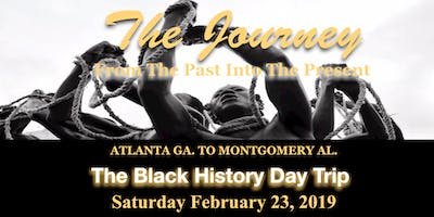 """The Journey"" A Black History Day Trip (Atlanta to Montgomery)"