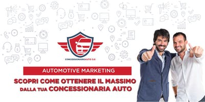 2° Edizione FREE MASTERCLASS ->AUTOMOTIVE MARKETING