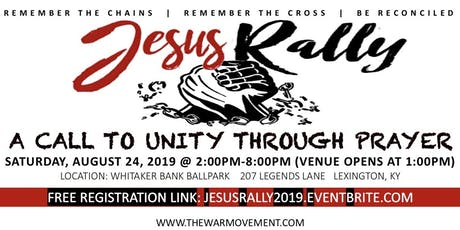 JESUS RALLY 2019: A CALL TO UNITY THROUGH PRAYER tickets