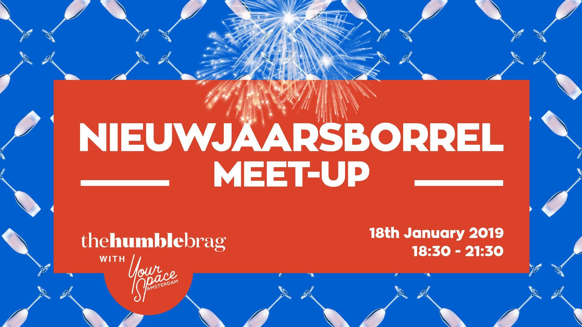 The Humblebrag x Your Space Nieuwjaarsborrel
