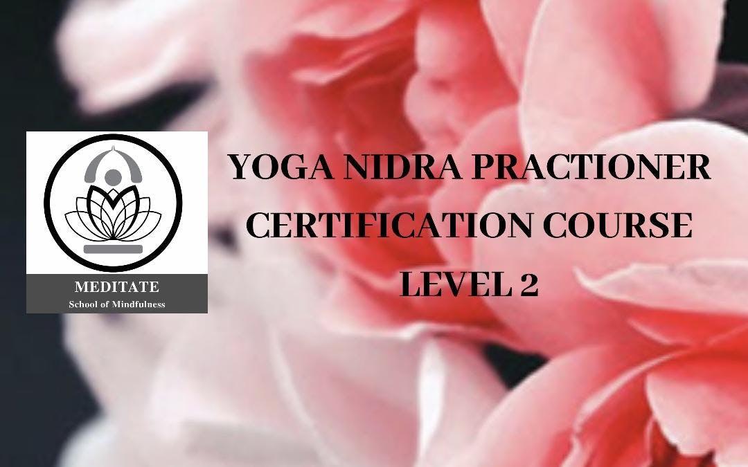 Yoga Nidra Certification Course Level 2 26 Jan 2019
