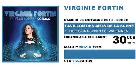 Virginie Fortin : supplémentaire !  billets